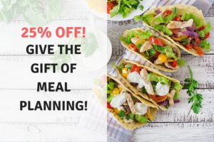 Give the Gift of Meal Planning! 25% OFF Gift Subsc…