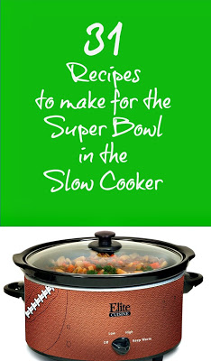 31 super bowl type food for the CrockPot Slow Cooker -- dips, sandwiches, chili, and more!