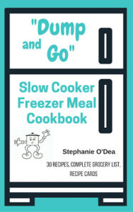 Dump and Go Slow Cooker Freezer Meals