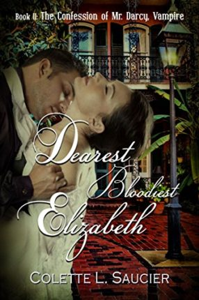 Dearest Bloodiest Elizabeth: Book II:  The Confess...
