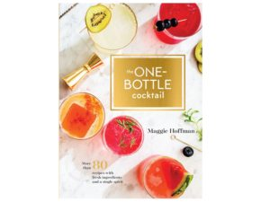 Win a Copy of The One-Bottle Cocktail by Serious E…