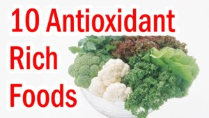 Ten Top Antioxidant Foods