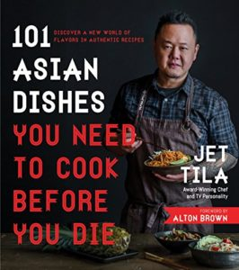 101 Asian Dishes You Need to Cook Before You Die: Discover a New World…