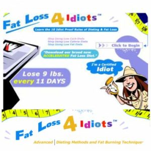 The Fat Loss 4 Idiots Diet Makes Losing Weight Simple
