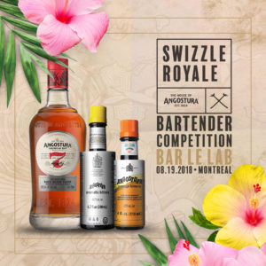 Swizzle Royale: Montreal, QC – Angostura