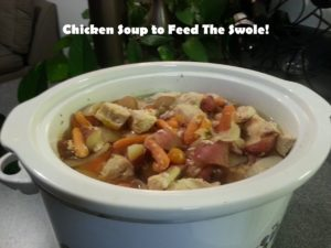 Chicken Soup To Feed The Swole! Crockpot Recipe