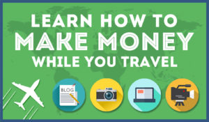 Travel Blogging and Making Money: There's More Than Meets The Eye…