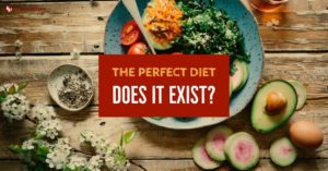 Why there is No Such Thing as a Perfect Diet