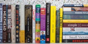 Some of the Best Cooking Books That Need to Be in Your Kitchen