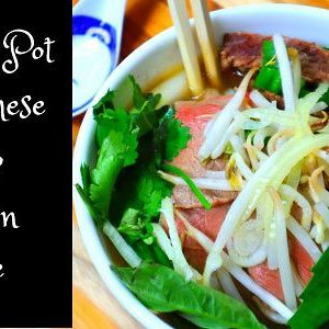 Instant Pot Vietnamese Pho – Gluten Free (1 Hr and 30 Min Total Time )🥣 Video.